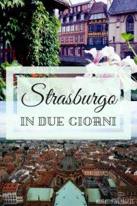 Visitare Strasburgo in due giorni