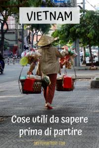 Vietnam - Cose utili da sapere prima di partire