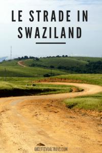 Come sono le strade in Swaziland