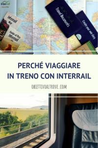 Perché viaggiare in treno con Interrail