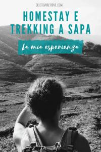 Homestay e trekking a Sapa - La mia esperienza